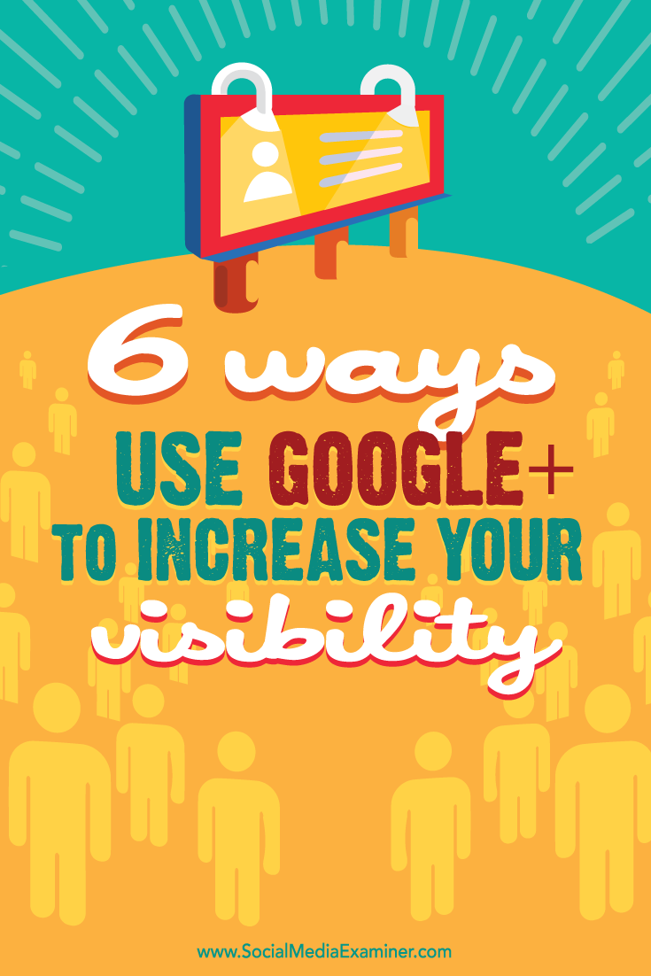 how to use google+ to improve visibility