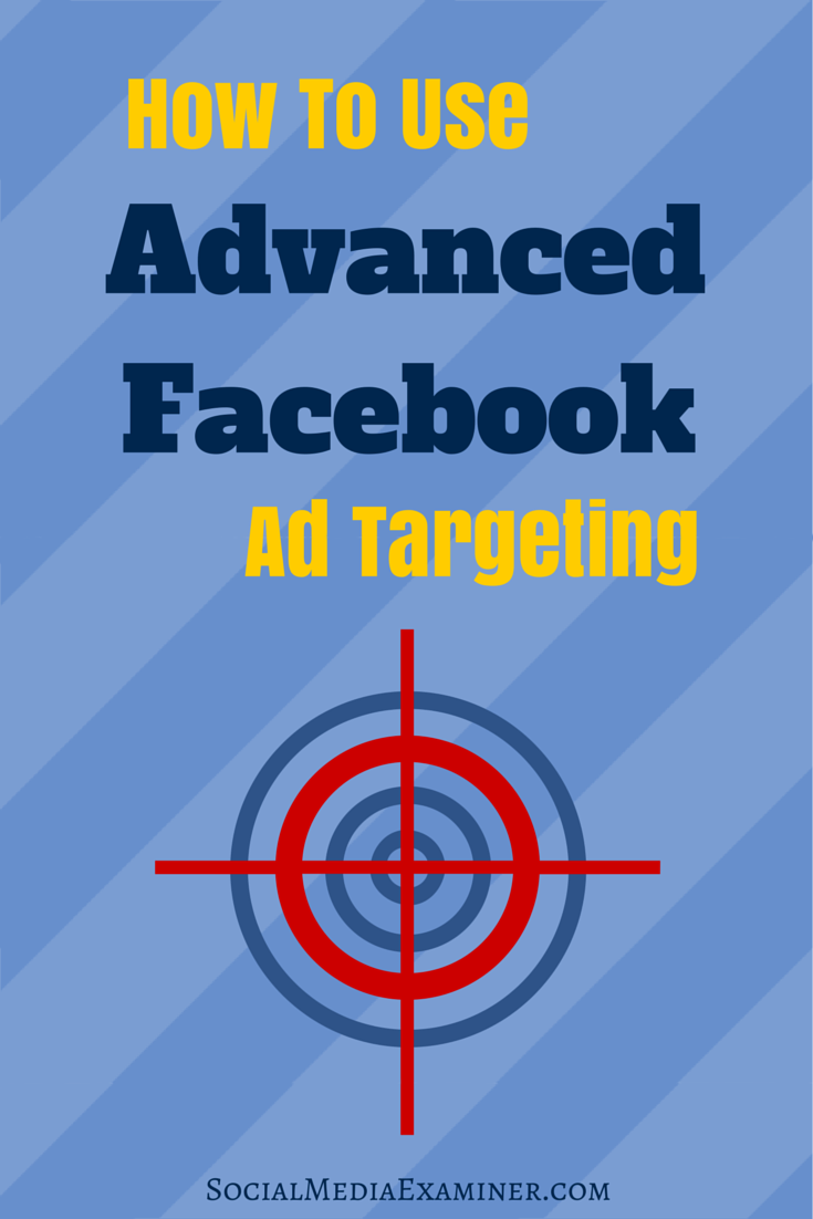 how to use facebook ad targeting