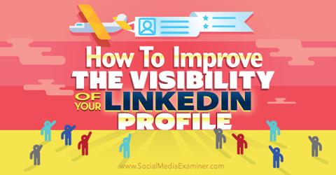 improve linkedin profile visibility