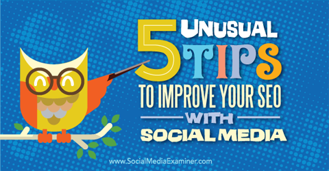 5 tips to improve seo with social media