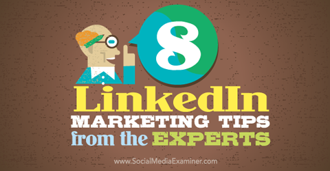 linkedin marketing tips from experts