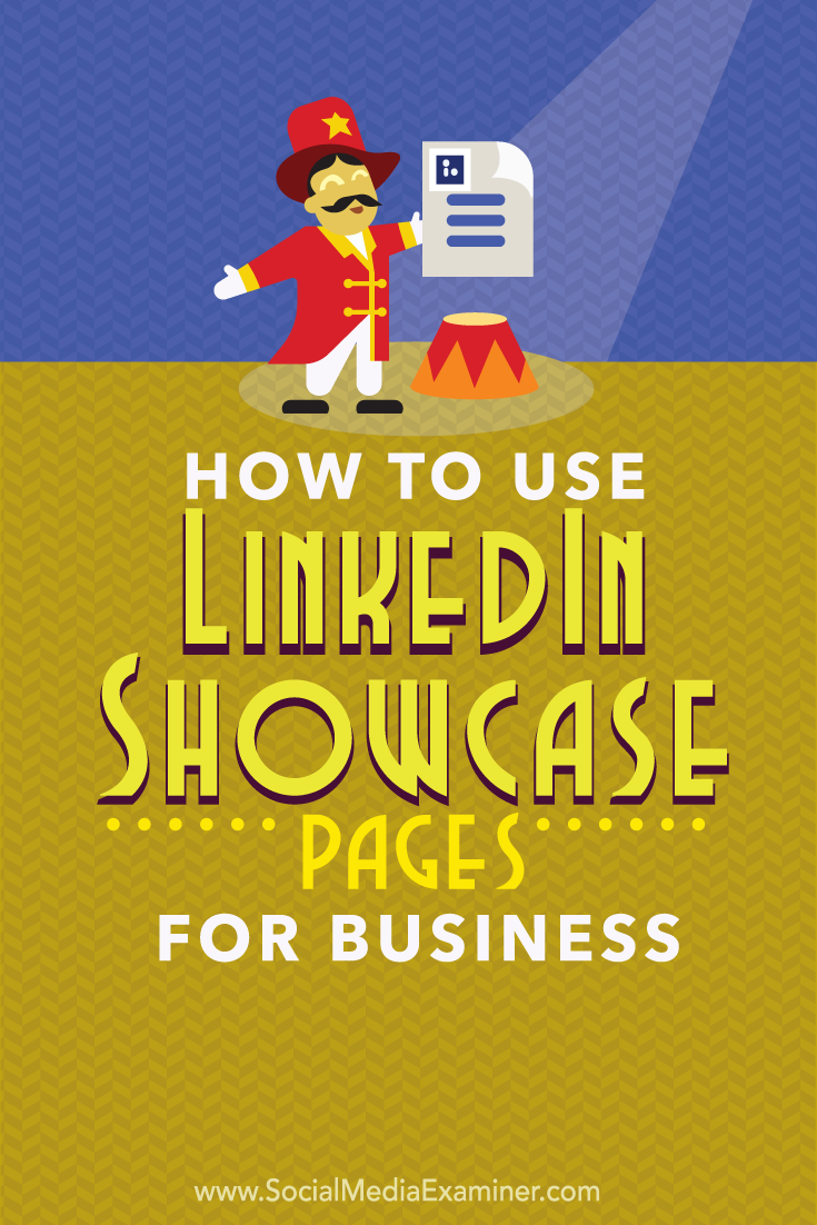how to use linkedin showcase pages