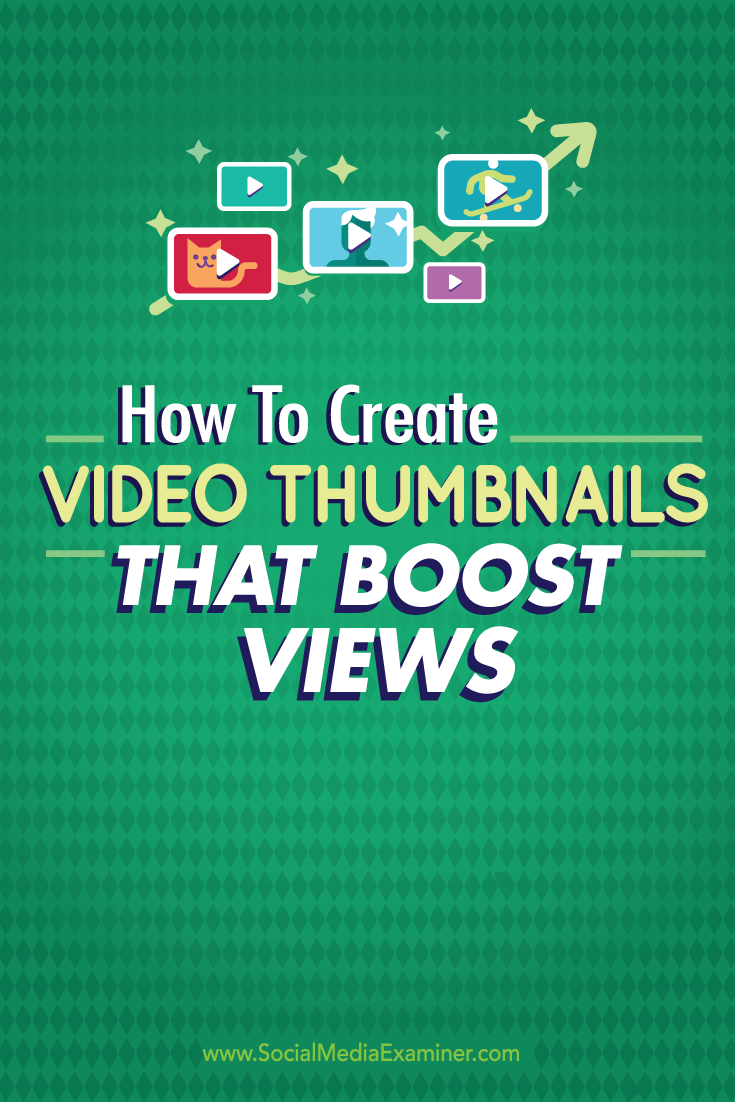 create video thumbnails that boost views