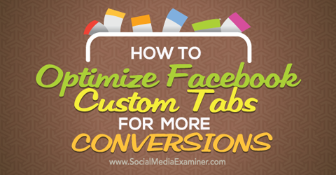 optimize facebook custom tabs