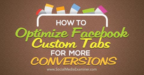 optimize facebook custom tabs