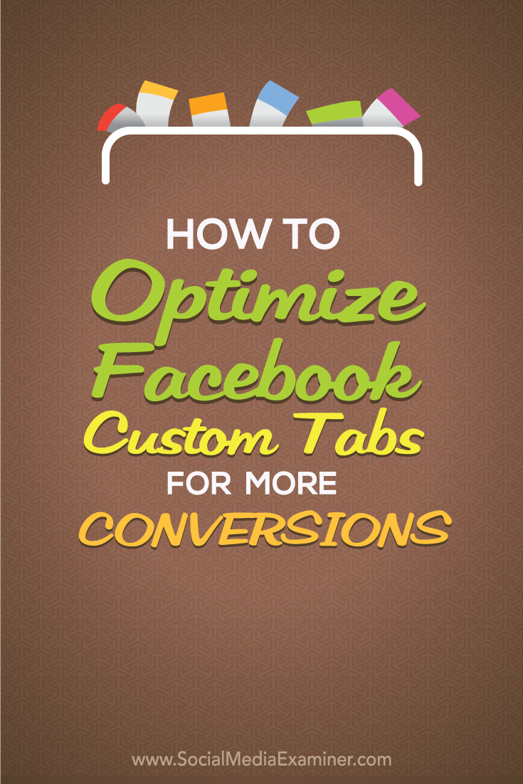 how to optimize facebook custom tabs apps for conversions