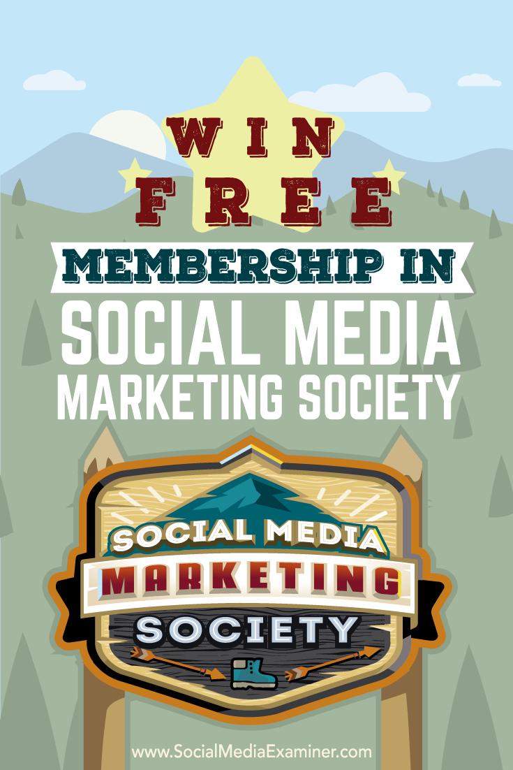 how to win a social media marketing society membership