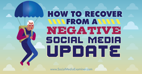 recover from a negative social media update