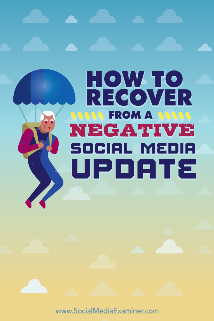 how to recover from a negative social media update
