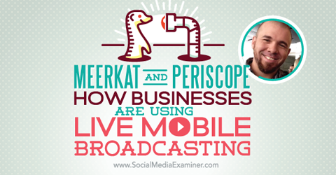 podcast 149 brian fanzo meerkat and periscope
