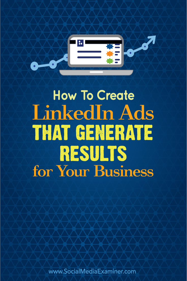 how to create linkedin ads that generate results