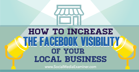 create facebook visibility for local business