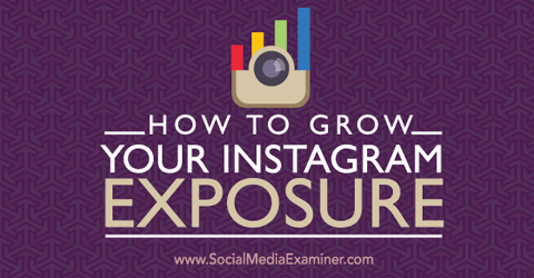 grow your instagram exposure