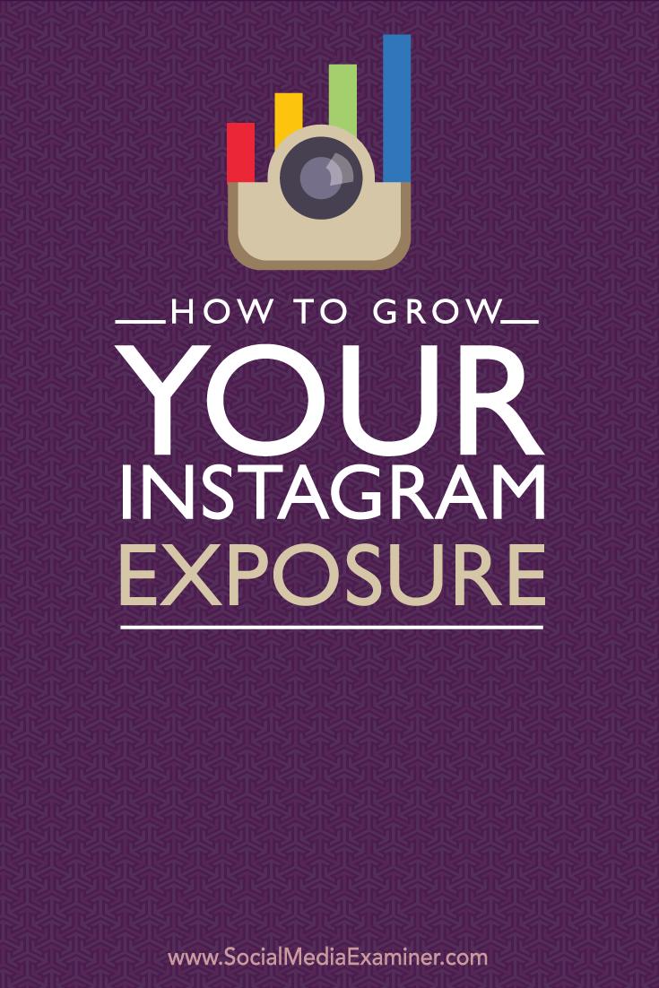 how to grow instagram exposure
