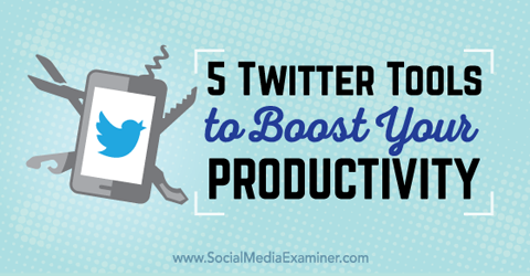 twitter tools for productivity