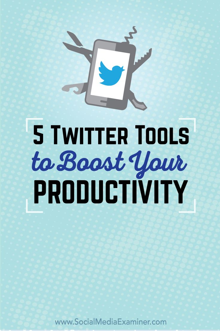 five twitter tools for productivity