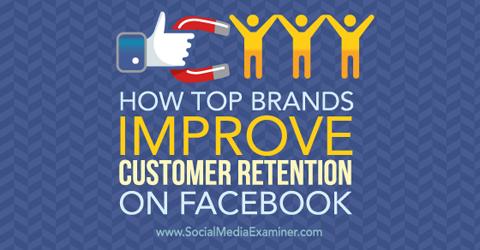 improve customer retention on facebook