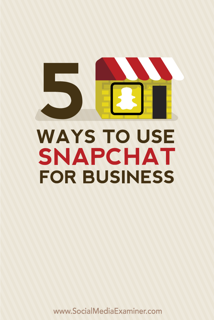 snapchat how to use it