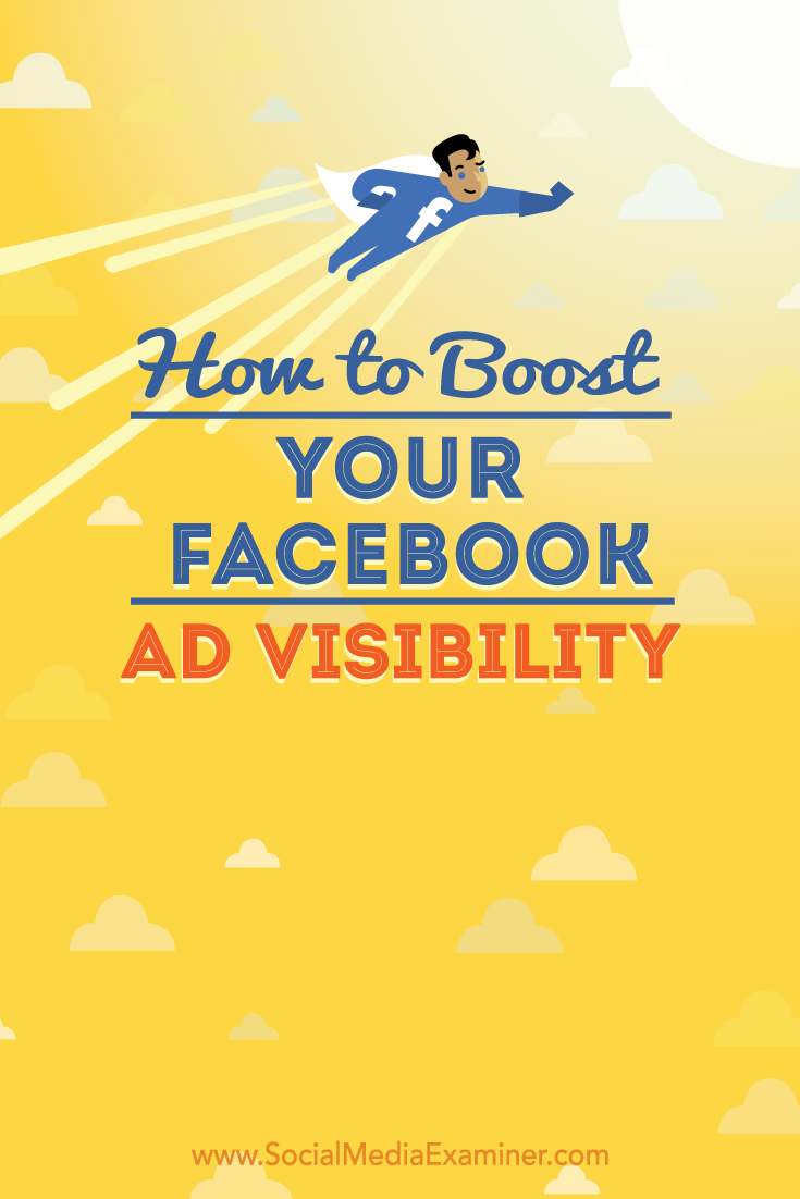 how to boost facebook ad visibility