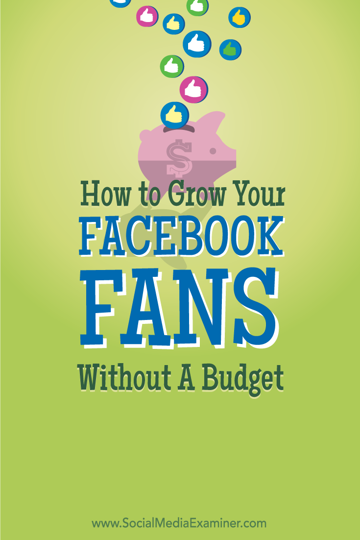 how to grow facebook fans without budget