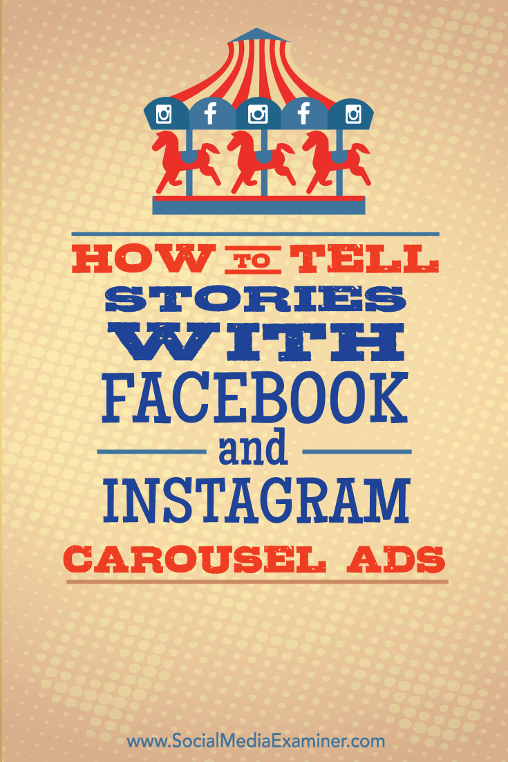 tell stories with facebook and instagram carousel ads