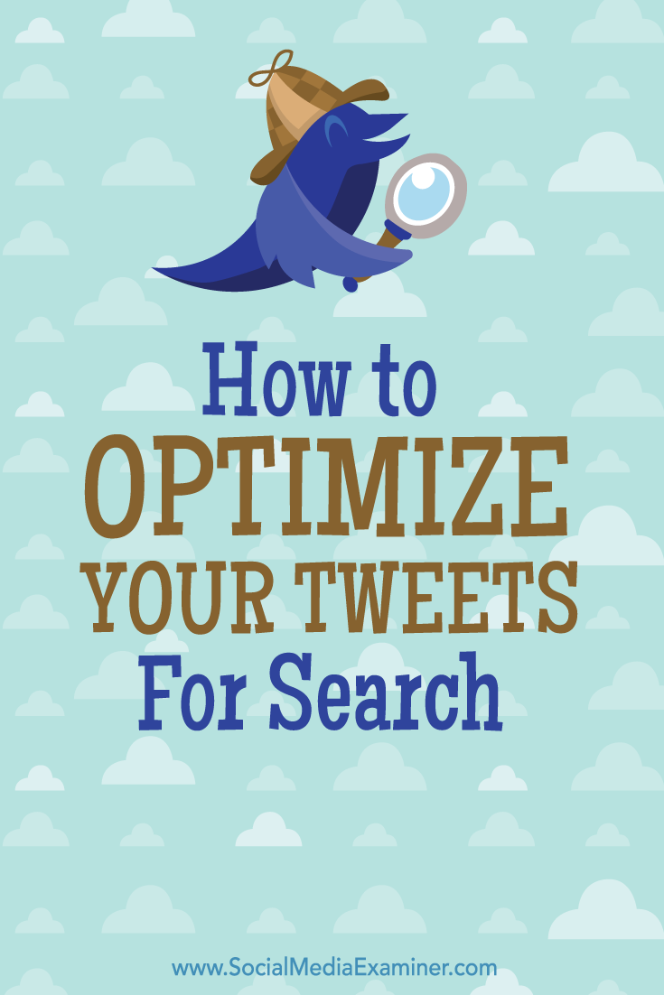 how to optimize tweets for search