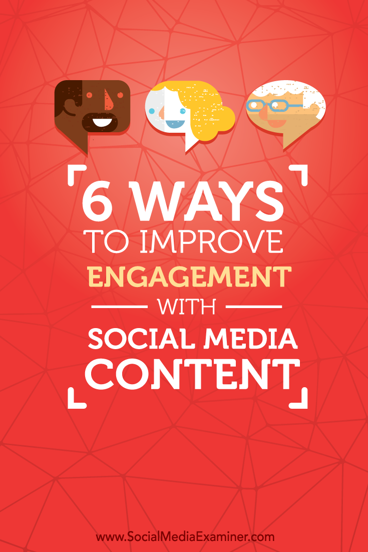 ways to improve engagement with social media content