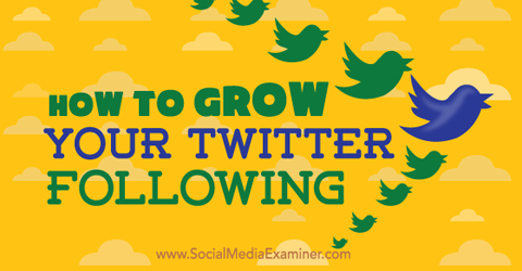 grow twitter following