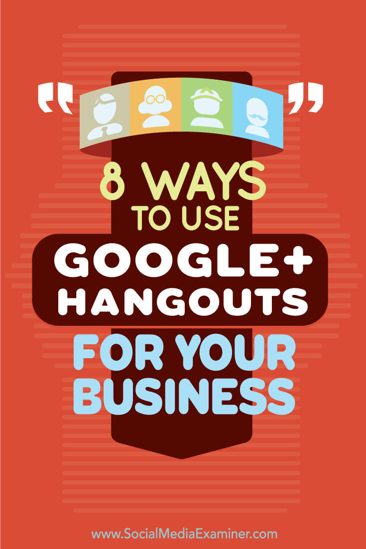 use google+ hangouts for business