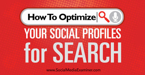 optimize social profiles for search