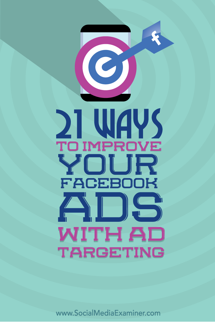 ways to improve facebook ads with ad targeting