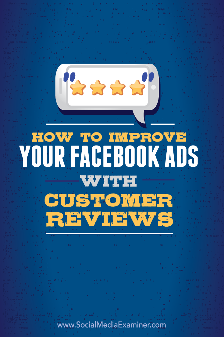 how to improve facebook ads with customer reviews