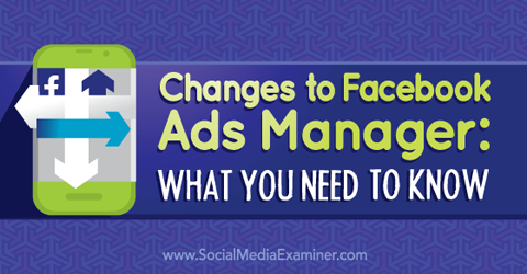 facebook ads manager changes