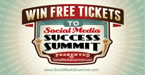 win a free ticket to social media success summit 2015