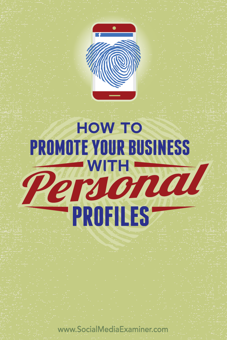 how to promote your business with your personal social profiles