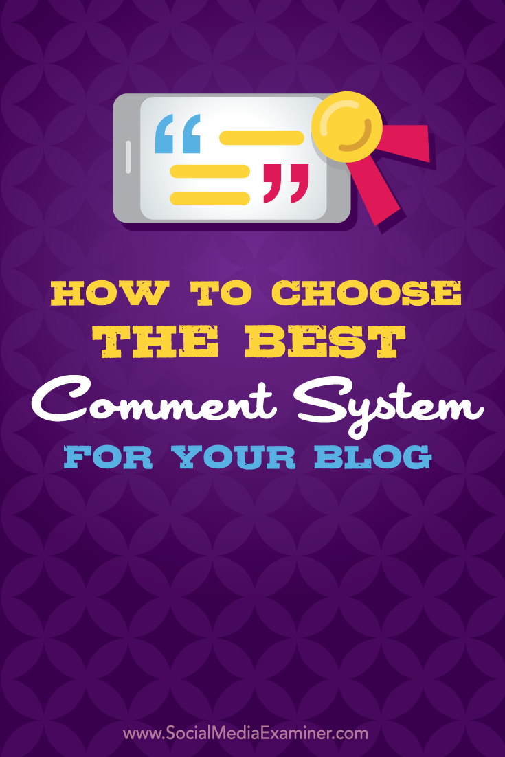 how to choose the best comment system for your blog