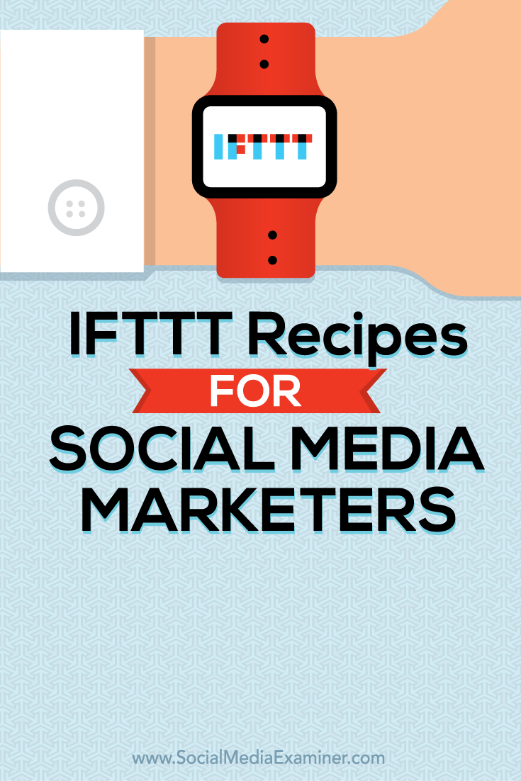 ifttt recipes for social media marketers