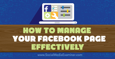 manage facebook page effecively