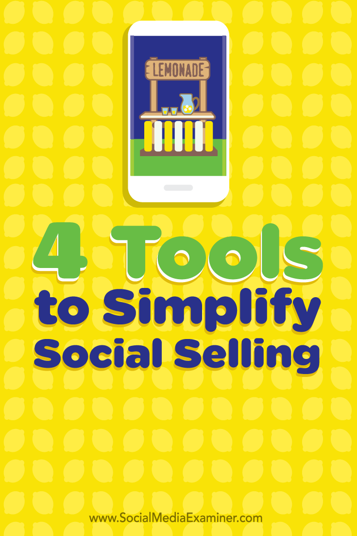 four tools to simplify social selling