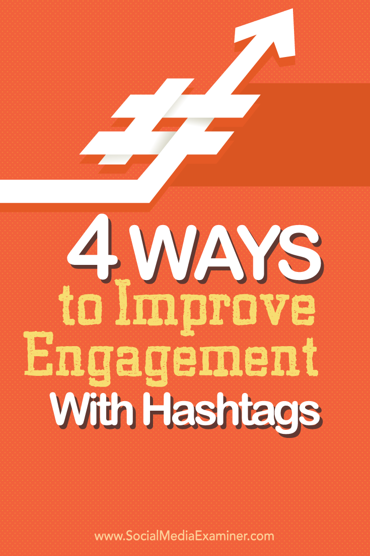 how to improve engagement with hashtags
