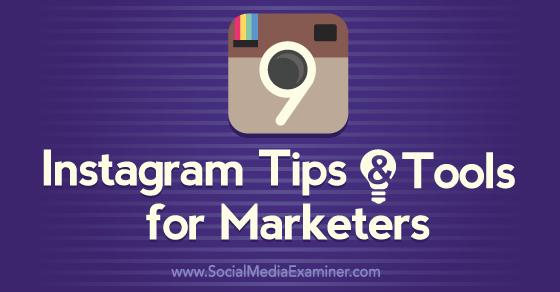 jb-9-instagram-tips-tools-560