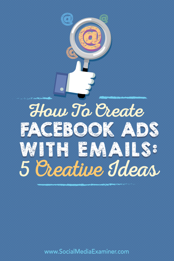 how to create facebook ads with emails