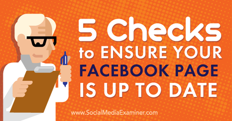 checks to ensure your facebook page is up to date