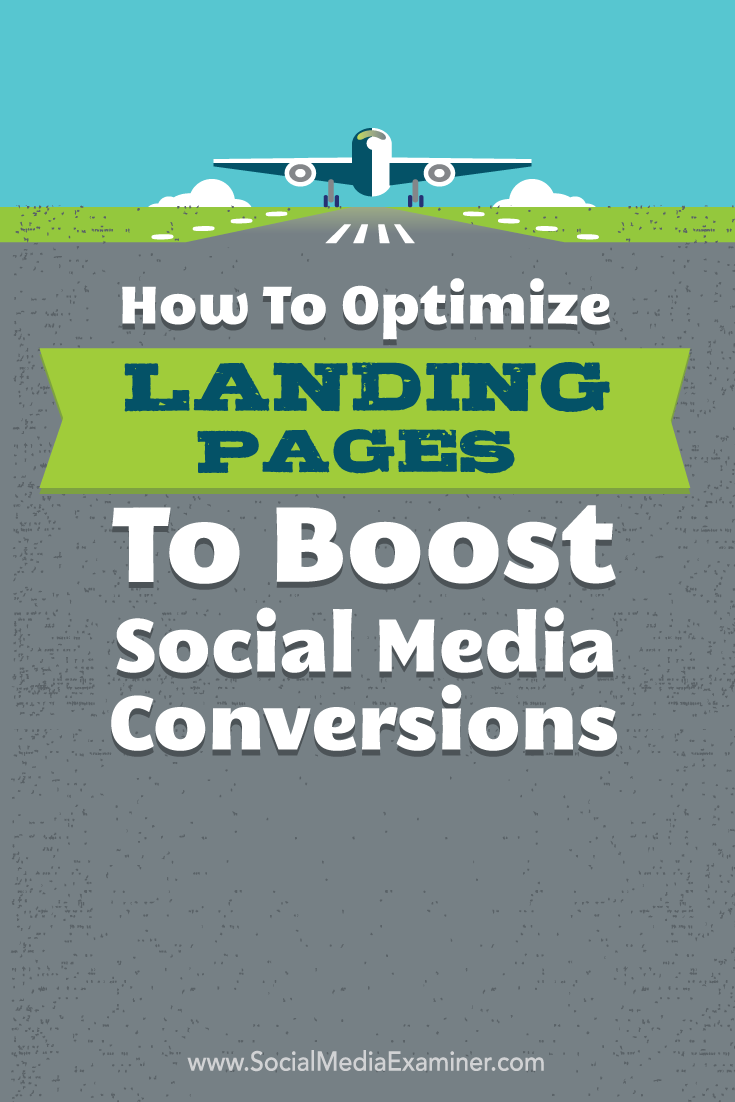 how to optimize landing pages to boost social media conversions