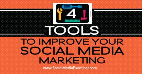 4 social media marketing tools