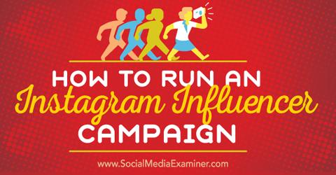 run an instagram influencer campaign