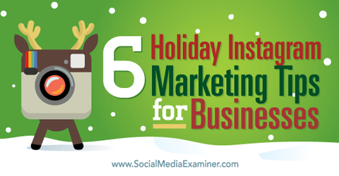 holiday marketing tips for instagram