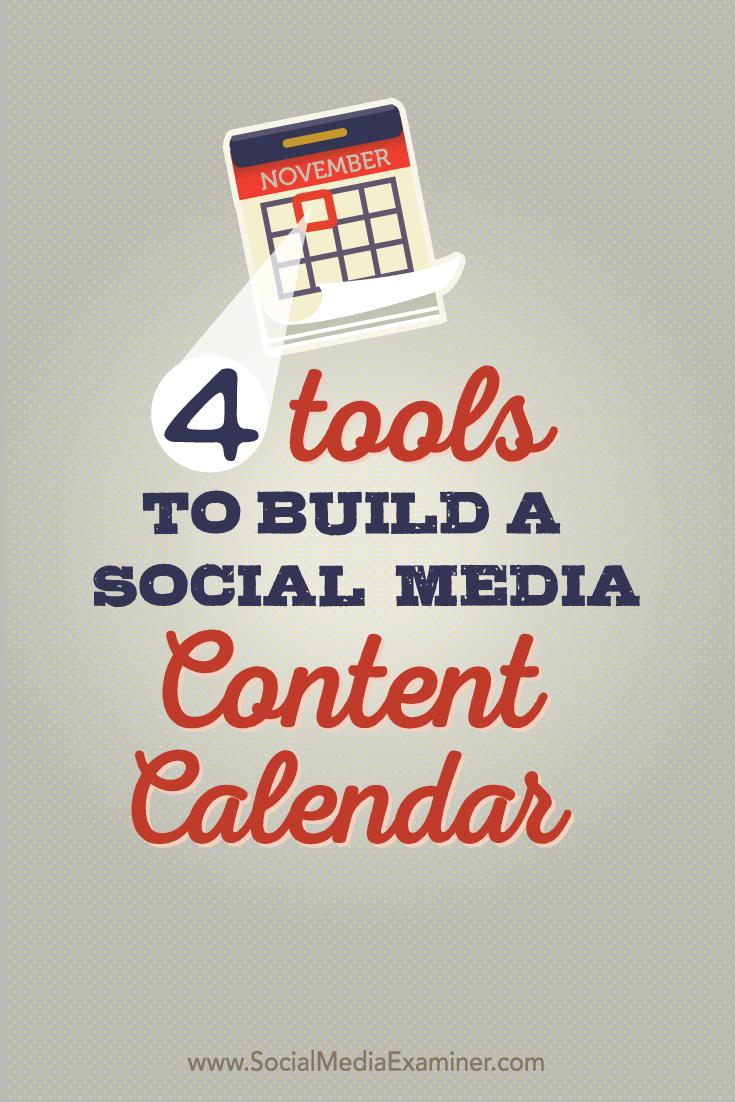 four tools to build a social media content calendar