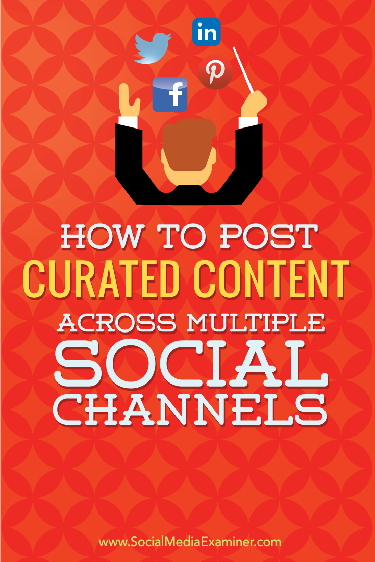 how to publish curated content on multiple platforms with sendible, feedly and sendible