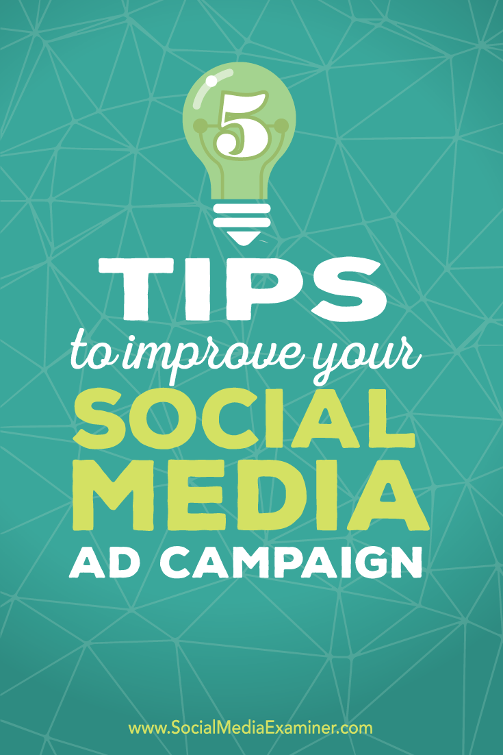 tips to improve social media ad campaigns